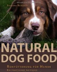 Natural Dog Food  Rohfütterung für Hunde – Ein praktischer Leitfaden